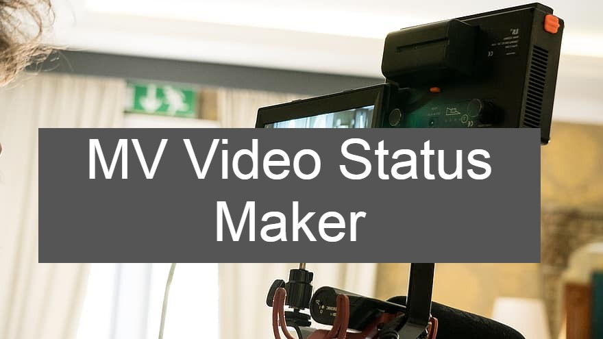MV Video Status Maker